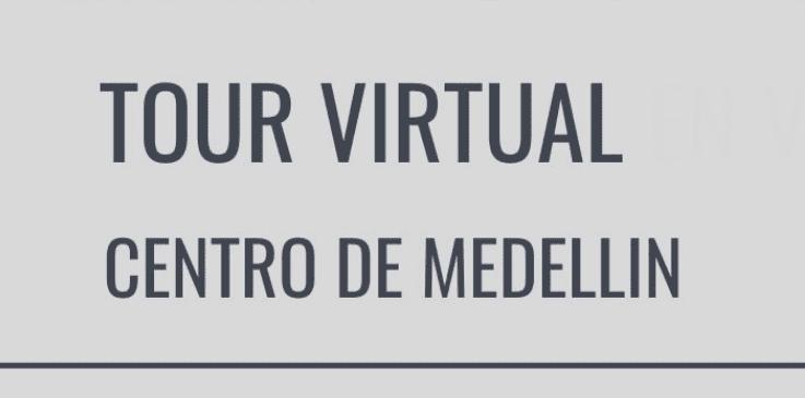Tour virtual Medellin