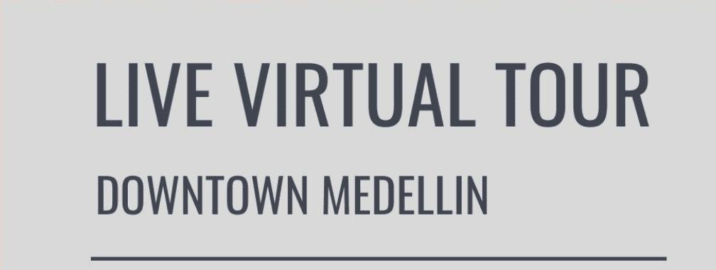 Virtual Tour Medellin