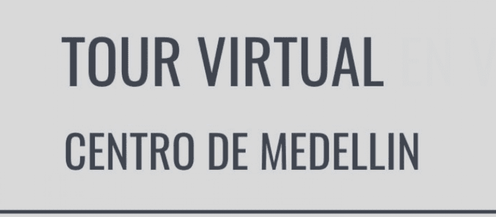 Tour virtual Medellin